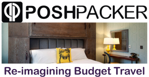 Poshpacker - re-imagining Budget Travel